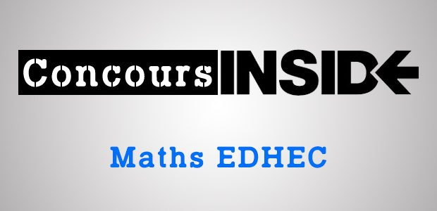 Maths EDHEC 2016 ECS – Analyse du sujet