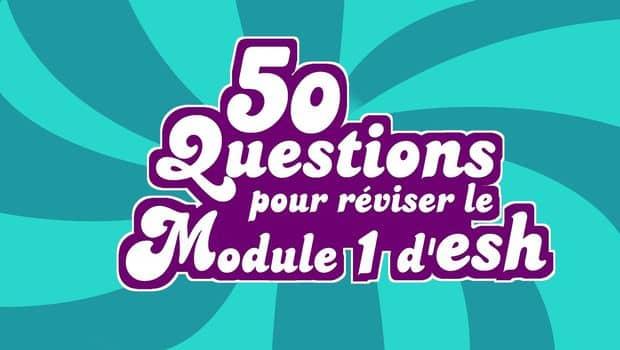 Quiz – 50 questions pour réviser le module 1 d'ESH