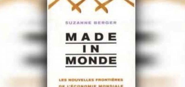 Fiche de lecture : Made in Monde, par Suzanne Berger