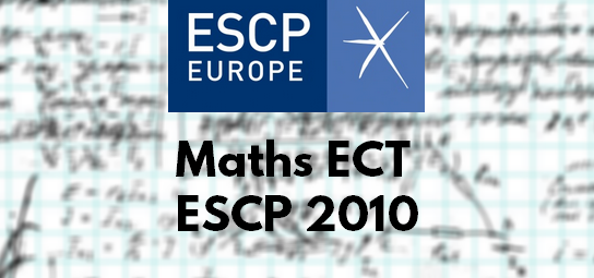 Rapport Maths ESCP 2010 ECT